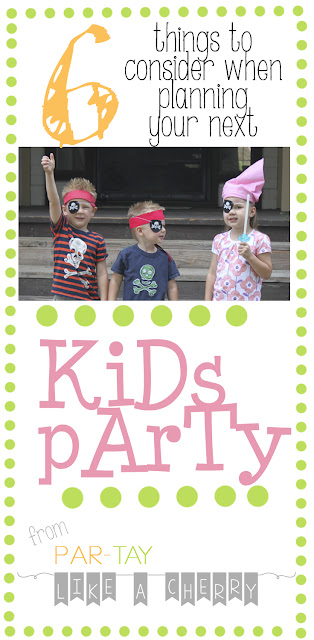 6 things to consider when planning your next kids party
