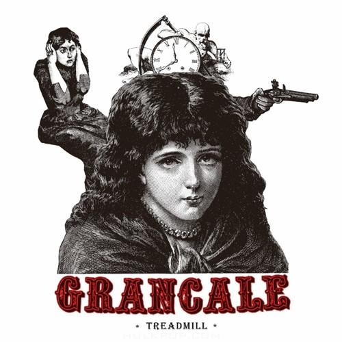 Grancale – TREADMILL – EP