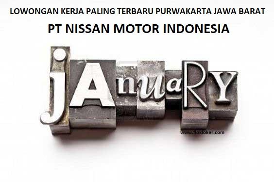 Flokloker Lowongan Kerja SMA/K D3/S1 PT Nissan Motor Indonesia Janauri 2020