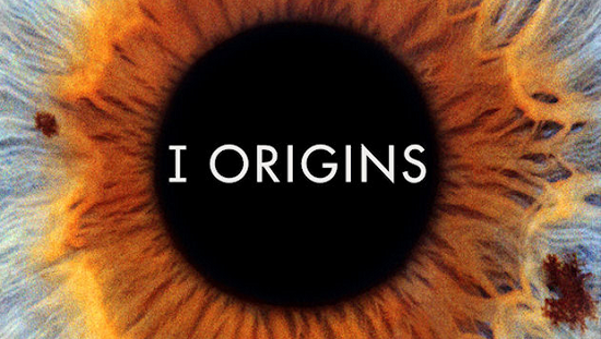 Mike Cahill I Origins movie review and highlights