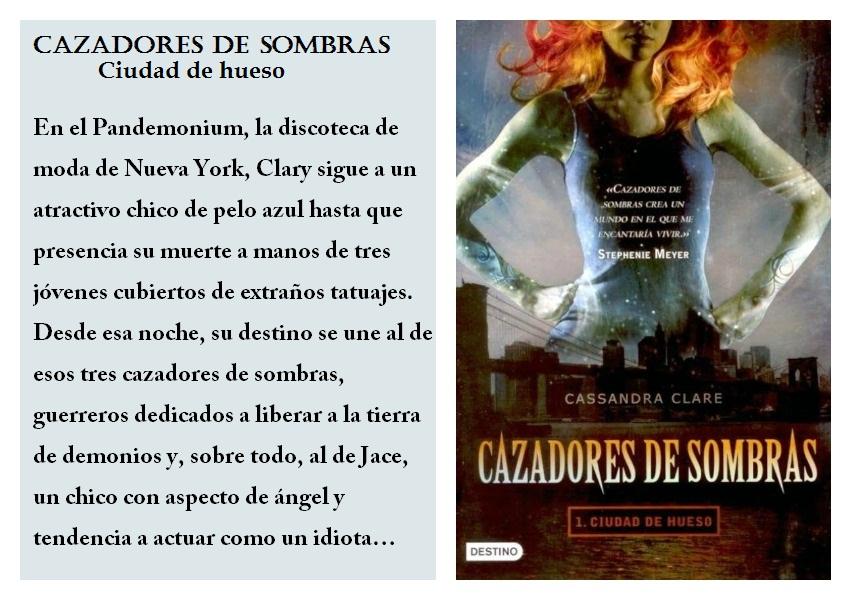 AnnRodriguez: Cazadores De Sombras, Ciudad De Hueso