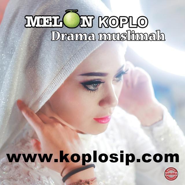 Karna Su Sayang Mp3 Wapka: Melon Koplo Drama Muslimah 2017