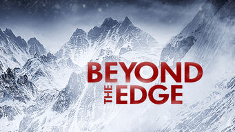 Watch Beyond the Edge Full Movie Online In HD