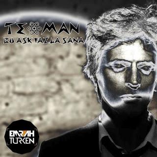 Teoman - Bu Aşk Fazla Sana (Emrah Türken Remix)