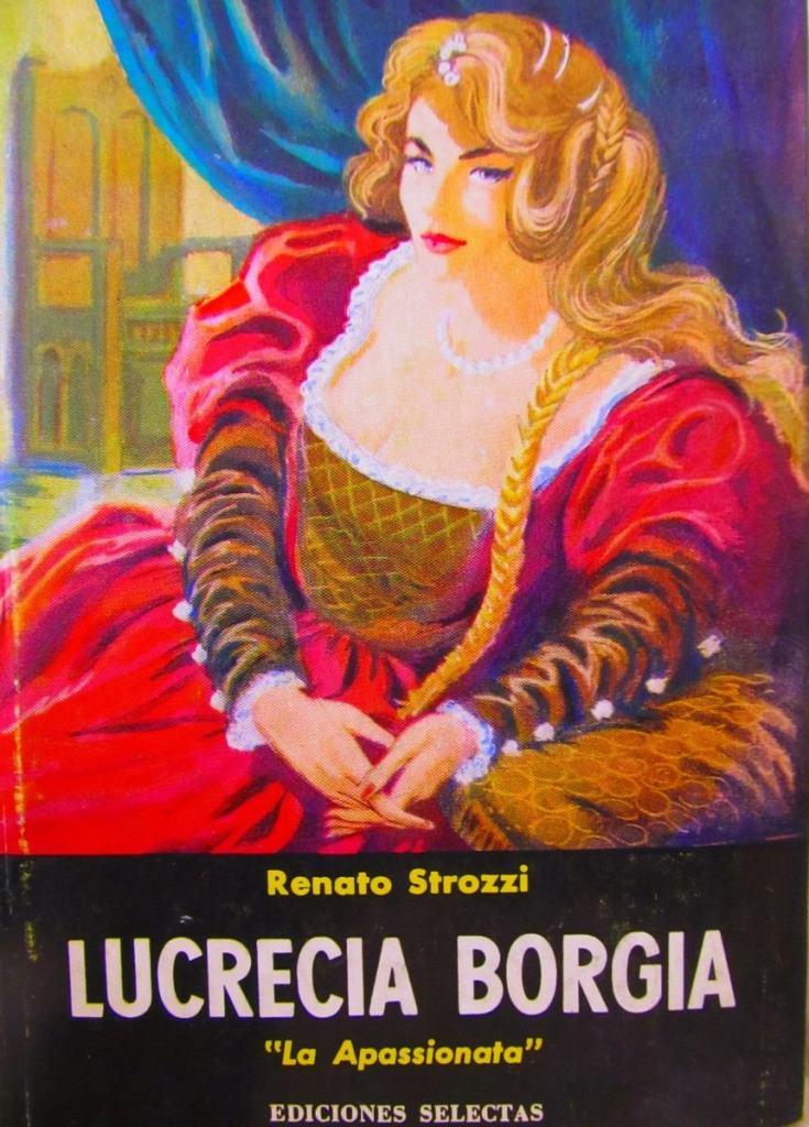 Lucrecia Borgia – Renato Strozzi