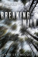 Review: Breaking Wild by Diane Les Becquets