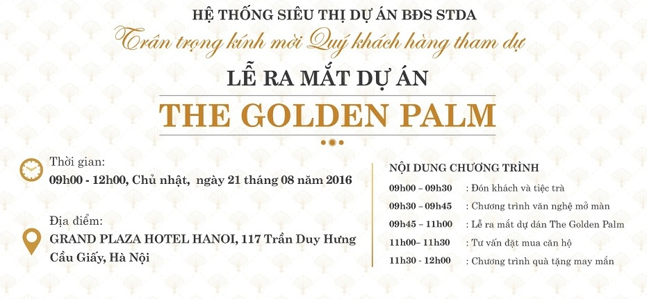 Thông tin lễ mở bán dự án The Golden Palm