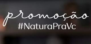 Cadastrar Promoção Natura Pra Você 2018 Participar Consultores