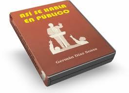 ASÍ SE HABLA EN PÚBLICO – Germán Díaz Sossa [ Audioconferencia + Libro ]