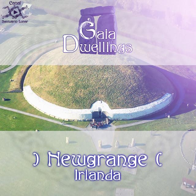 Gaia Dwellings - Newgrange, Irlanda | Wicca, Magia, Bruxaria, Paganismo