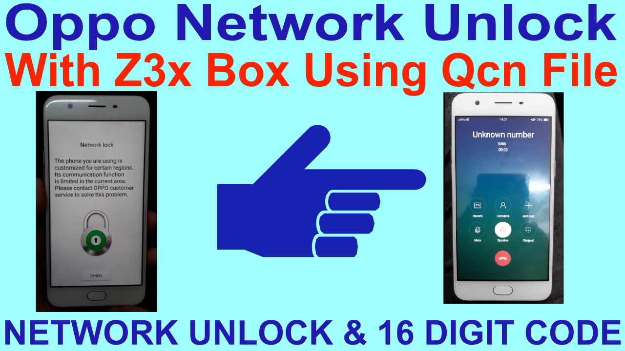 Oppo Network Unlock With Z3x Box Using Qcn File  - Gsm