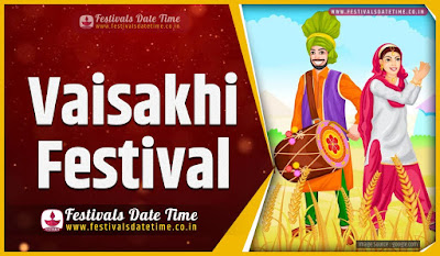 2025 Vaisakhi Date and Time, 2025 Vaisakhi Festival Schedule and Calendar