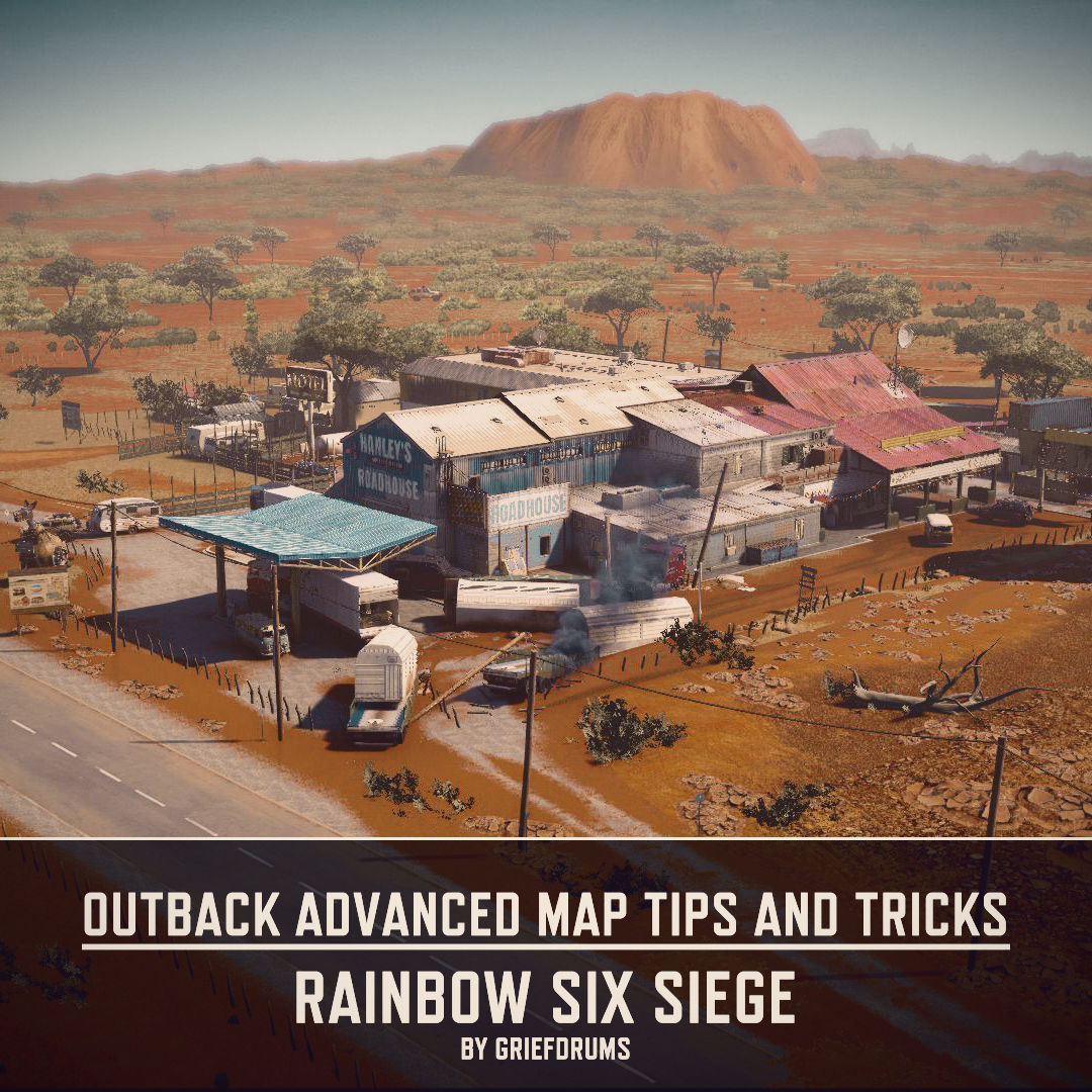 MIX: Outback Advanced Map Tips and Tricks - Rainbow Six