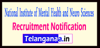 NIMHANS National Institute of Mental Health and Neurosciences Recruitment Notification 2017 Last date 10-05-2017