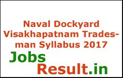 Naval Dockyard Visakhapatnam Tradesman Syllabus 2017