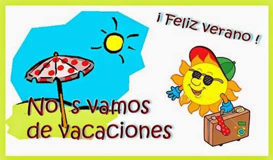 YA ESTAMOS EN QUINTO! - CURSO 2013/2014: FELICES VACACIONES DE VERANO