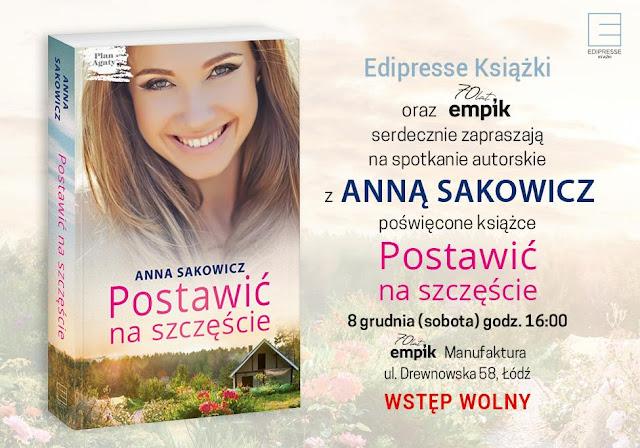 Zapraszam na spotkanie z Anną Sakowicz