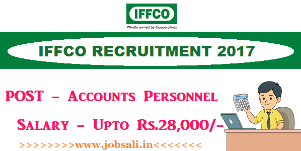 Accountant jobs, Agricultural jobs, IFFCO Job Vacancies