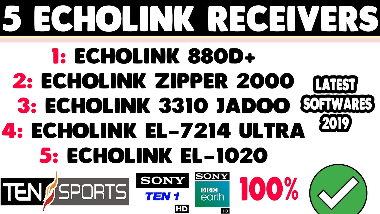 ECHOLINK 880D+ HD, ZIPPER 2000, 3310 JADOO TV, EL-7214 ULTRA & EL