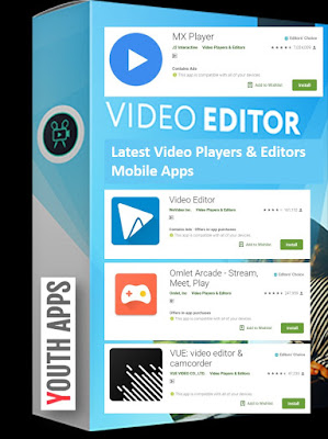 Latest Video Players & Editors Mobile app collection-YA