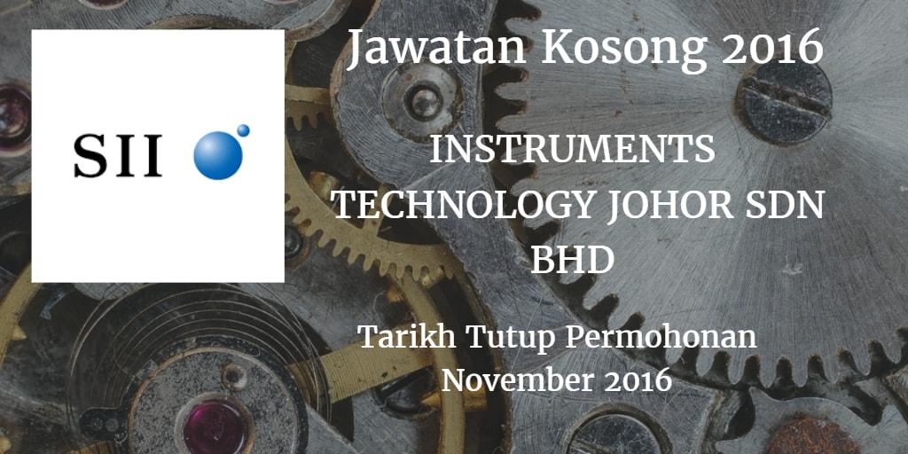Jawatan Kosong  INSTRUMENTS TECHNOLOGY JOHOR SDN.BHD November 2016