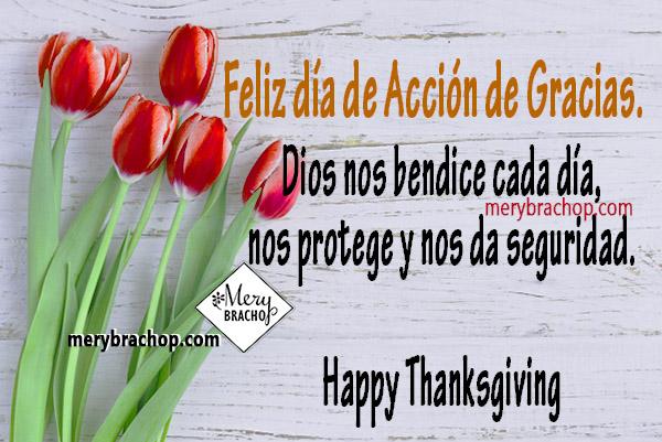 Frases de Acción de Gracias a Dios y a los amigos. Mensajes de agradecimiento por bendiciones, imágenes cristianas de gracias, Hapy Thanksgiving, Noviembre 2017, feliz día de gracias por Mery Bracho