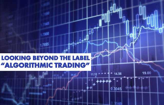 "B&E | Looking Beyond the Label ""Algorithmic Trading"""