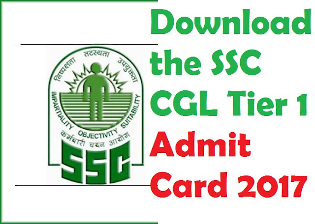 download the SSC CGL Tier 1 Admit Card 2017