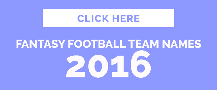 Fantasy Football Team Names for Girls 2016