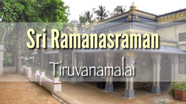 The Sri Bhagavan Ramana Maharshi Ashram in Tiruvannamalai