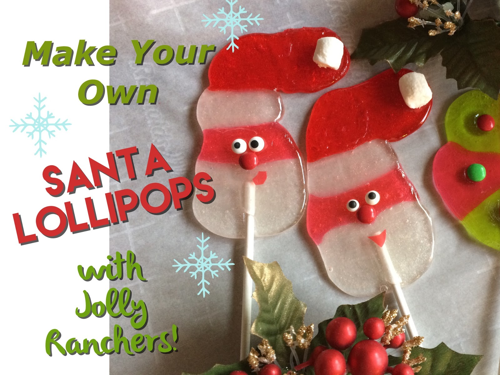 The Jersey Momma: Santa Lollipops Made with Jolly Ranchers: Great ...