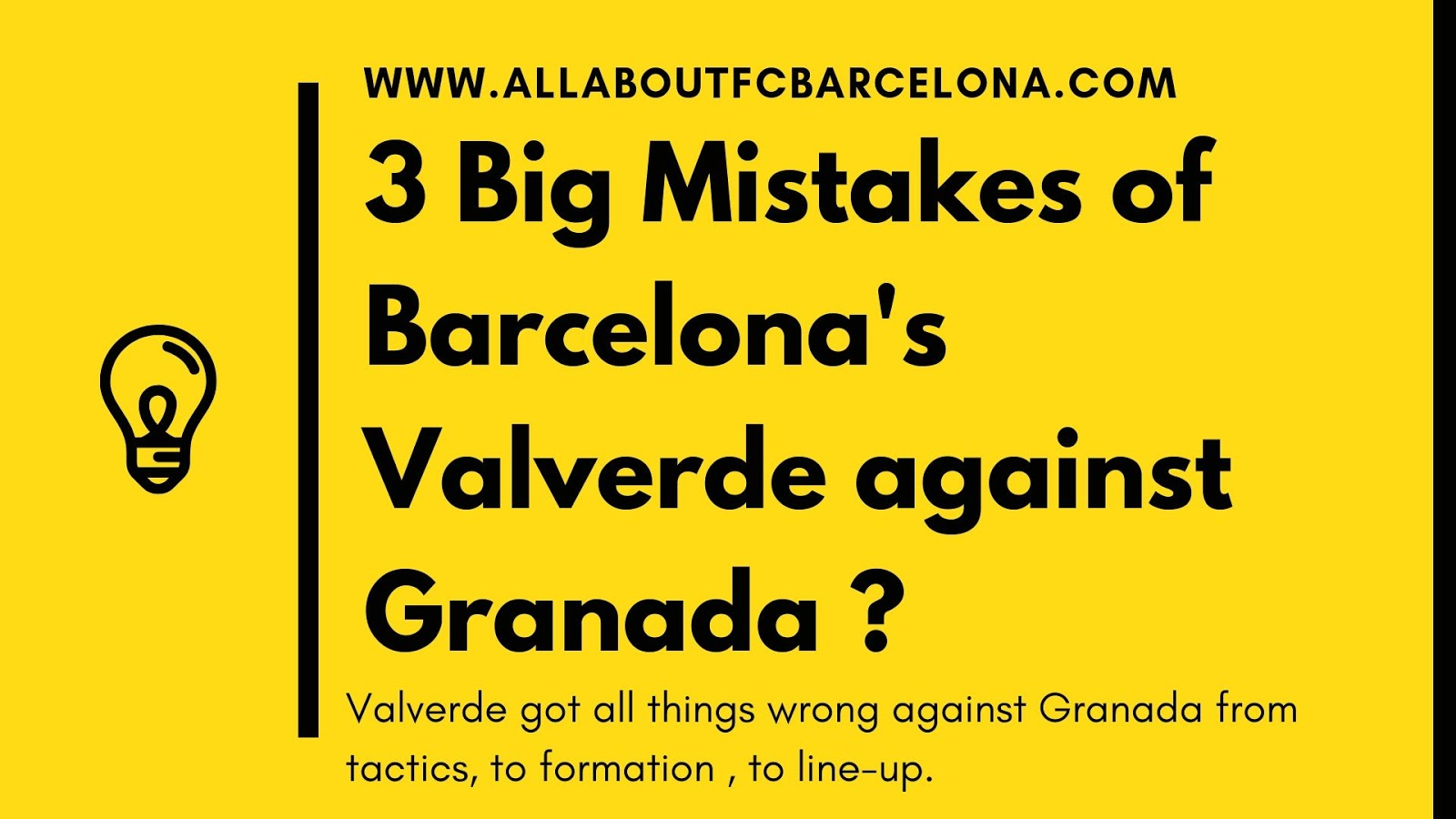 These 3 Big Mistakes by Barcelona's Valverde against Granada that Cost Them Dearly?