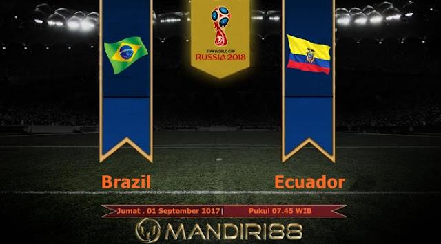 Prediksi Bola : Brazil Vs Ecuador , Jumat 01 September 2017 Pukul 07.45 WIB