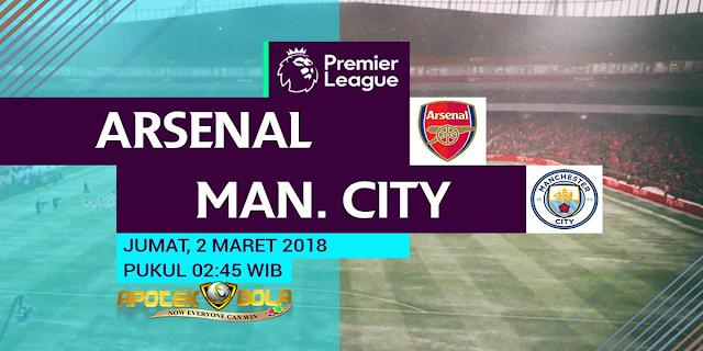 Prediksi Agen Bola Terpercaya - Arsenal Vs Manchester City 2 Maret 2018