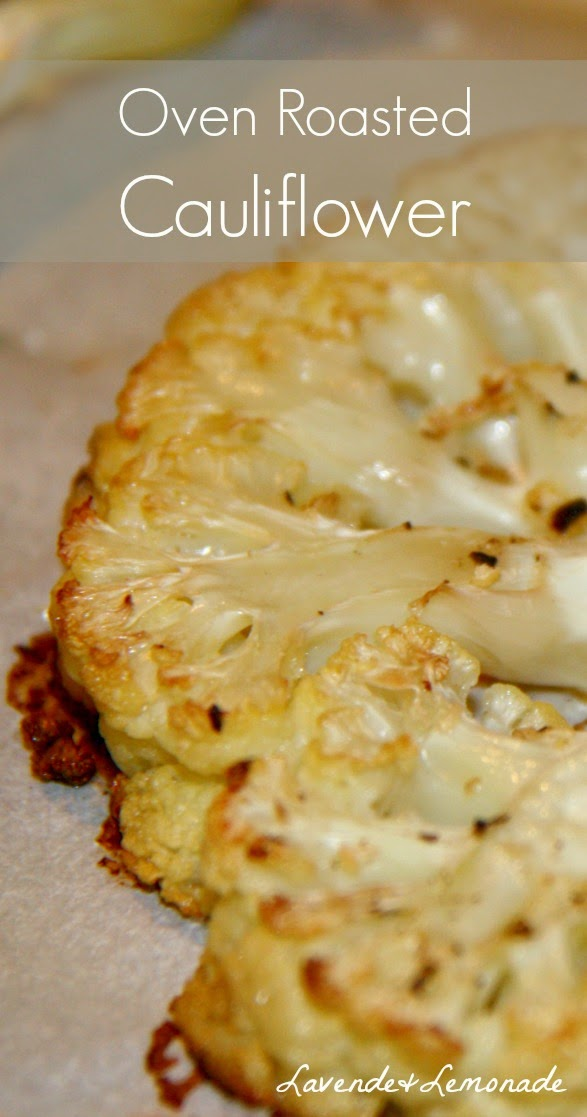 Healthy & Simple!  Oven Roasted Cauliflower - Recipe by Lavende&Lemonade