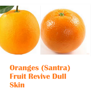 Health benefit of orange santra fruit Oranges (Santra) Fruit - Oranges (Santra) Fruit Revive Dull Skin
