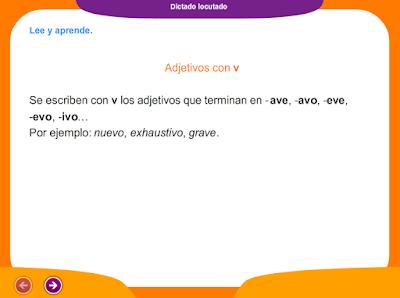 http://www.ceiploreto.es/sugerencias/juegos_educativos_4/7/5_Dictado_adjetivos_con_v/index.html