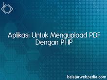 Aplikasi Untuk Mengupload PDF Dengan PHP Dan MySQL