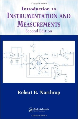 Introduction to Instrumentation and Measurements 2nd Edition, download Introduction to Instrumentation and Measurements 2nd Edition, Introduction to Instrumentation and Measurements 2nd Edition pdf, dynamics, signal conditioning,data display and storage,Instrumentation,Measurements,MEMS,NEMS,encompass geophysical, chemical,photonic measurement