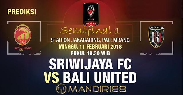 Prediksi Sriwijaya FC Vs Bali United, Minggu 11 February 2018 Pukul 19:30 WIB @ INDOSIAR