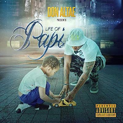 mp3, singer, songwriter, album, don altae, life of papi, new music, r&b/soul, r&b music, r&b singer