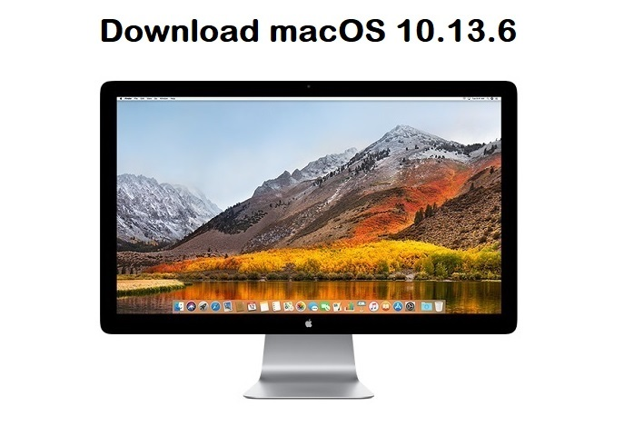 Download macOS High Sierra 10.13.6 Final