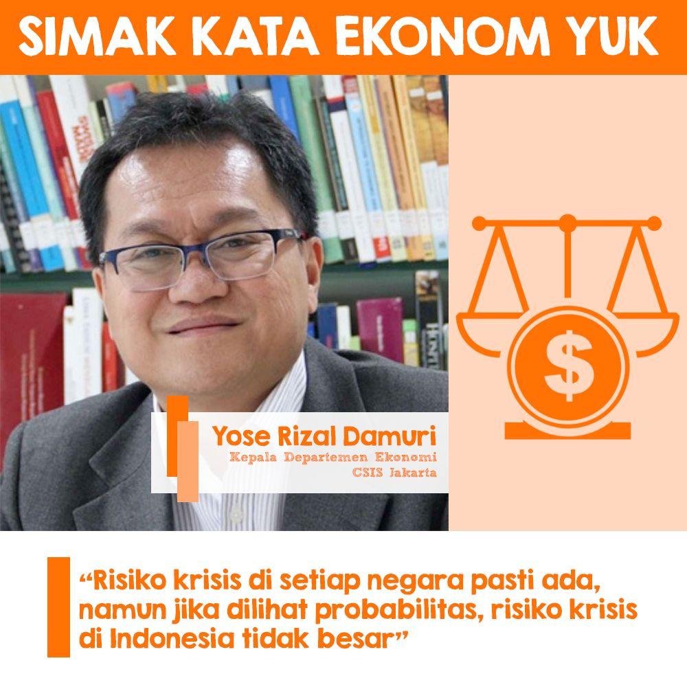 Syarat Indonesia Mengalami Krisis Ekonomi Ternyata Masih Jauh Dari Kenyataan