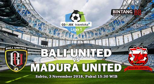 Prediksi Bali United vs Madura United 3 November 2018