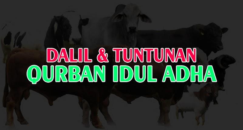 Dalil dan Tuntunan Qurban Idul Adha