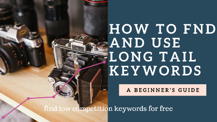 how to use long tail keywords in website and blog with low competition