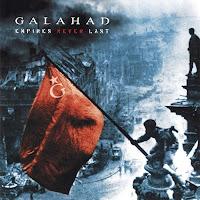 Galahad - Empires Never Last