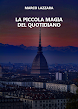 La Piccola Magia del Quotidiano (ebook)