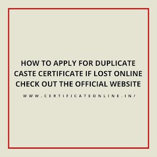 Duplicate Caste Certificate If Lost