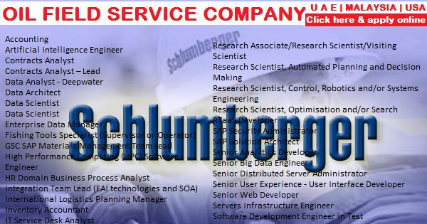 SCHLUMBERGER OIL FIELD SERVICE COMPANY JOB OPENINGS | U A E